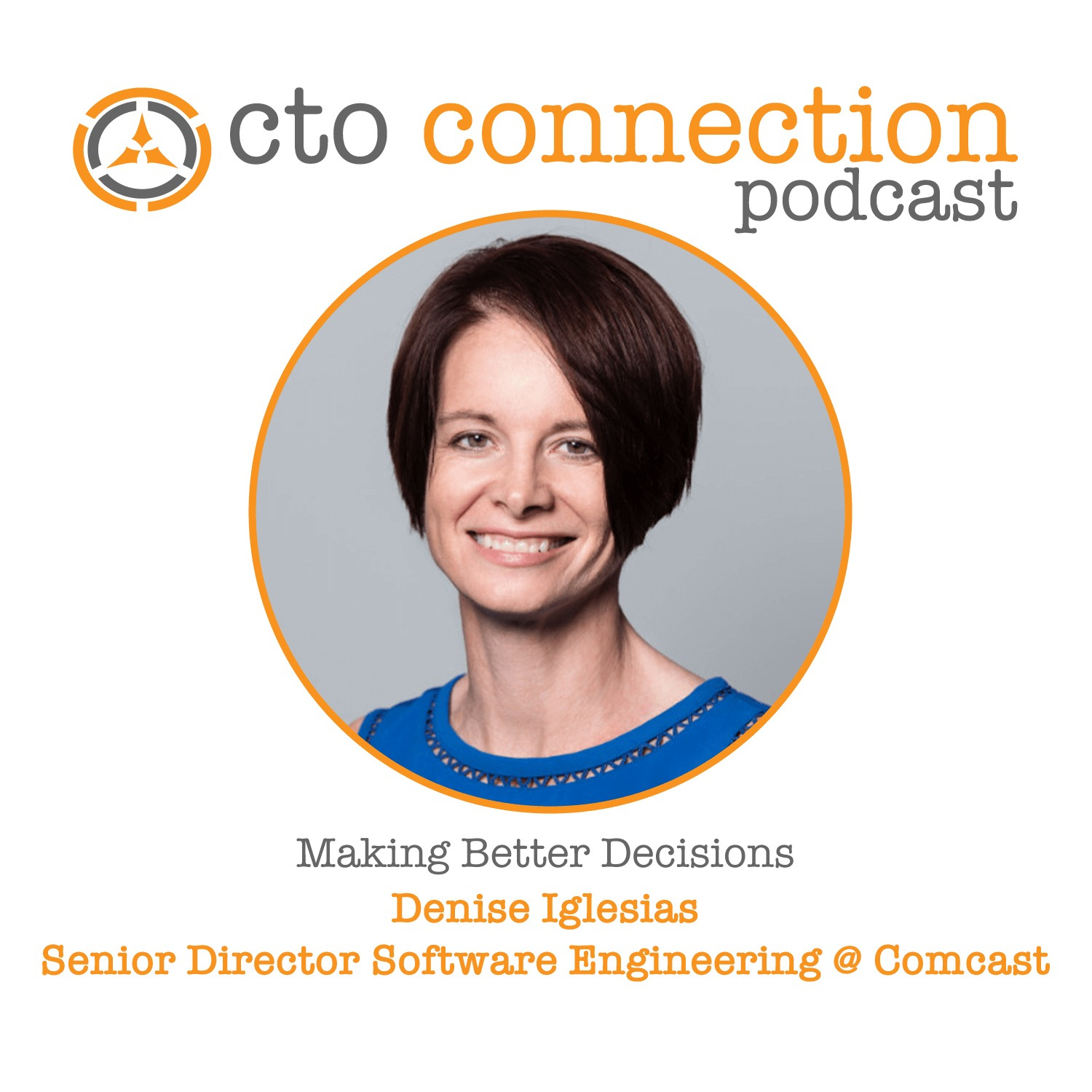 Making Better Decisions with Denise Iglesias