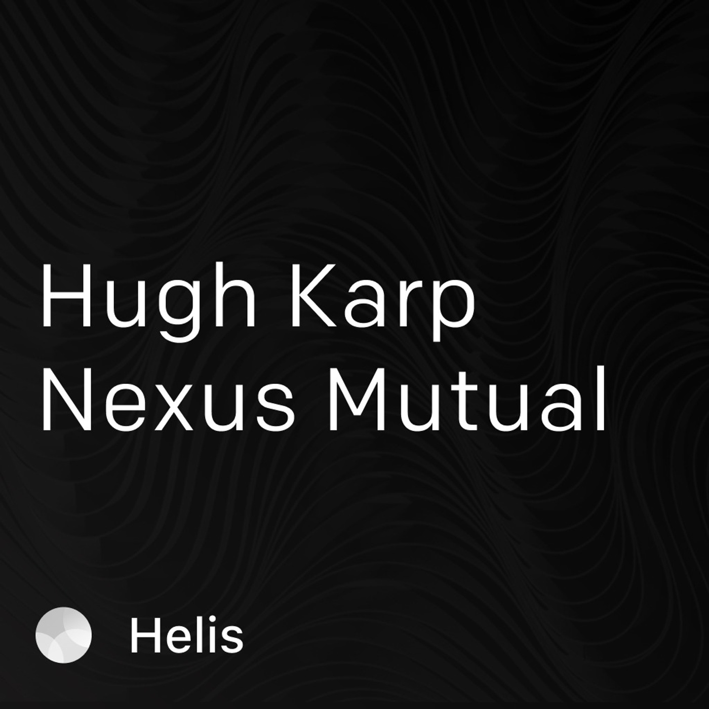 Smart Contract Insurance: What is it? Featuring Hugh Karp from Nexus Mututal.