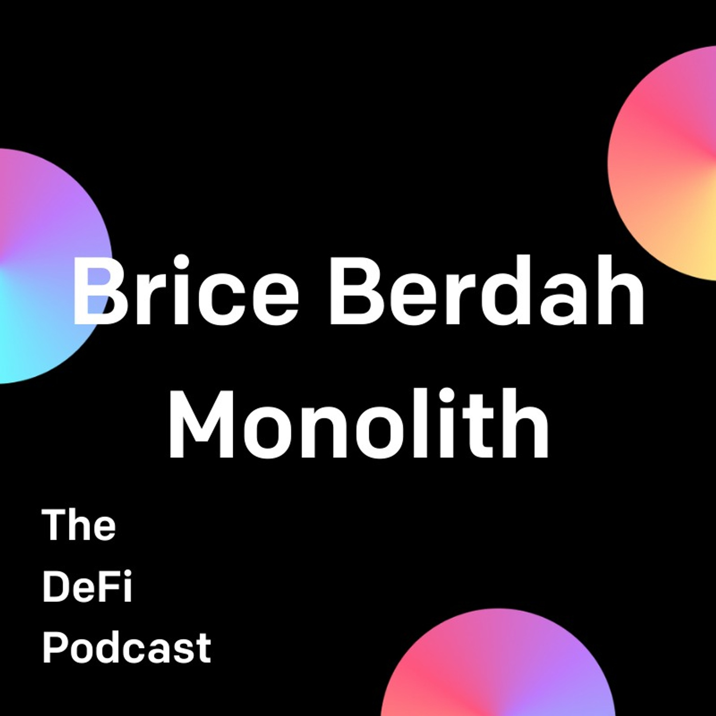 Charge it! Putting Crypto on Debit Cards - Featuring Brice Berdah of Monolith