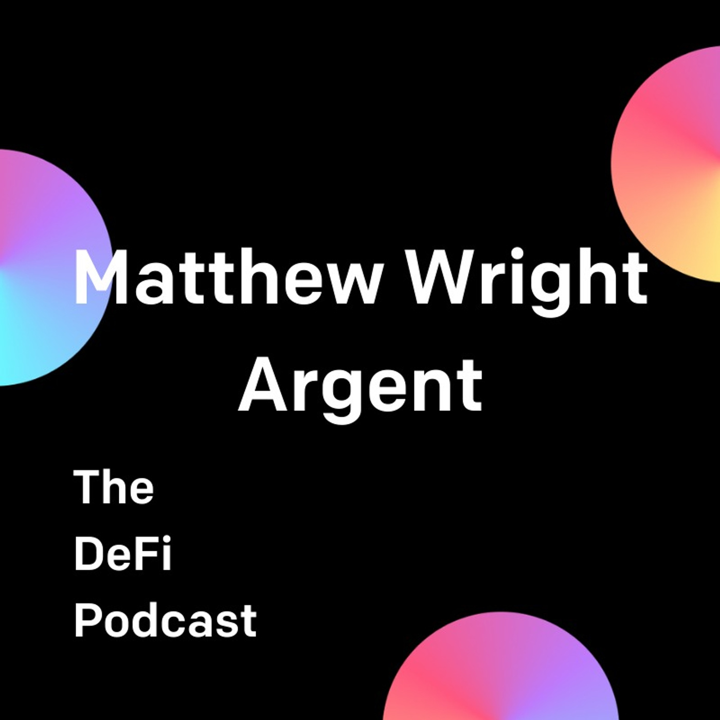 Elevating the User Experience - Featuring Matthew Wright of Argent