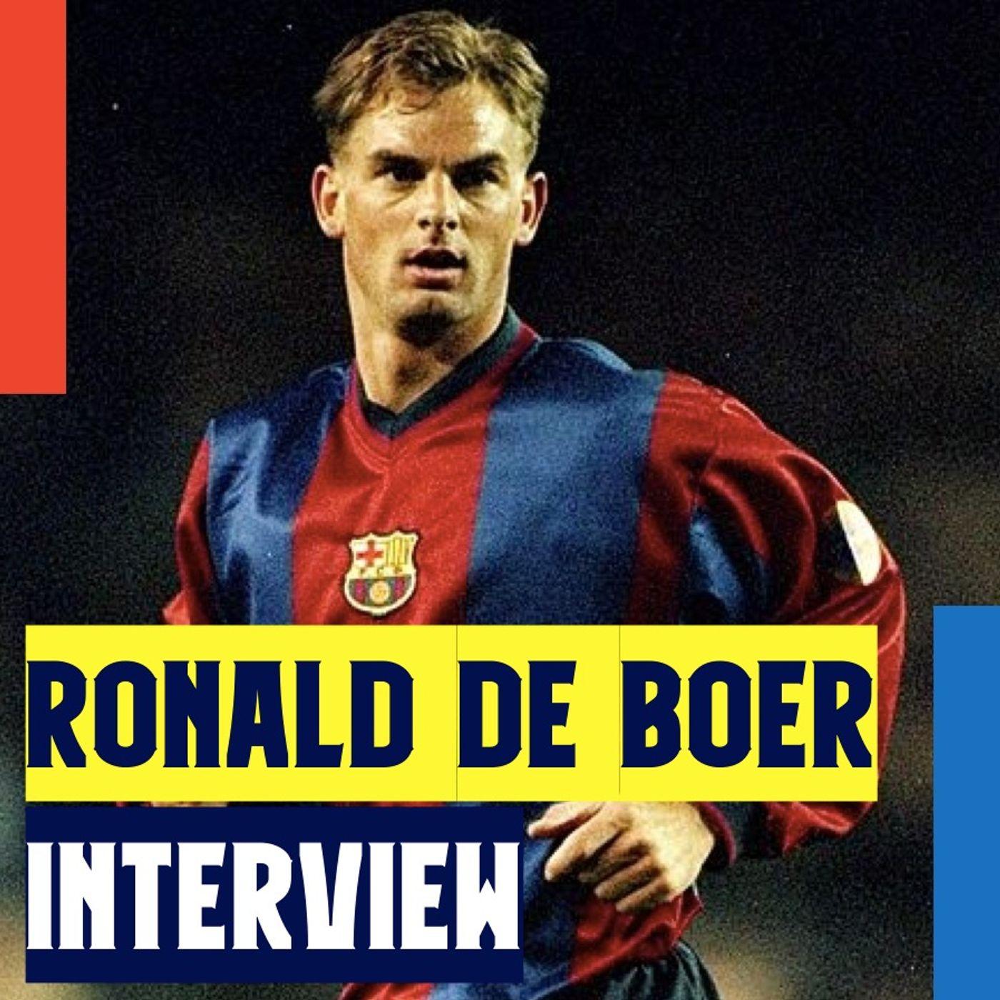 Ronald de Boer talks Messi, de Jong, La Masia, and Barça-Ajax Connection