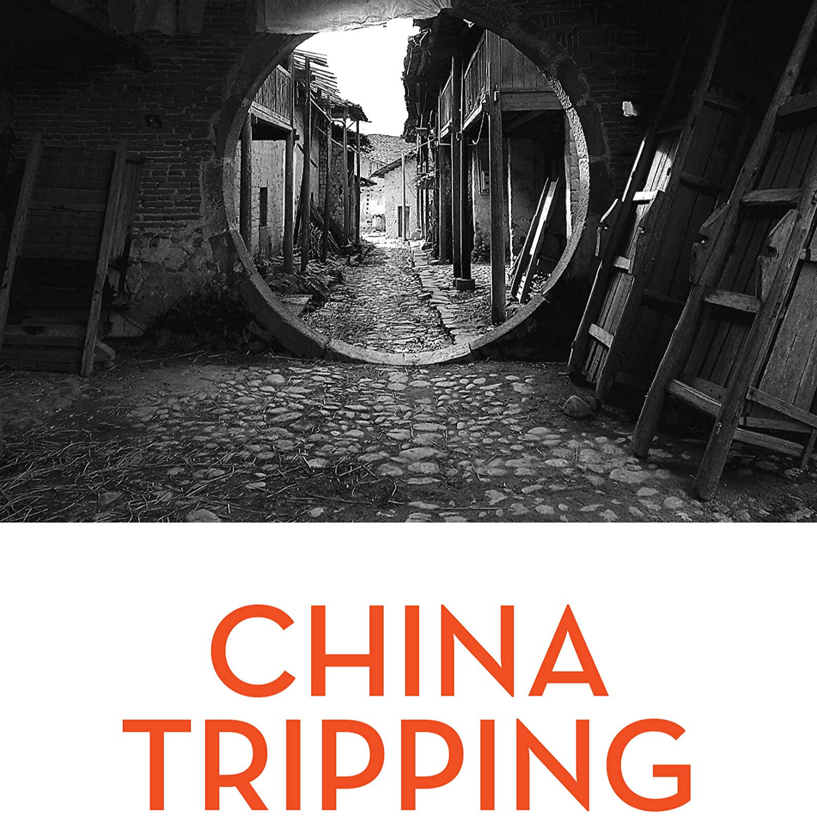 China Tripping (Part 1) - Paul Pickowicz, Perry Link, Jeremy Murray
