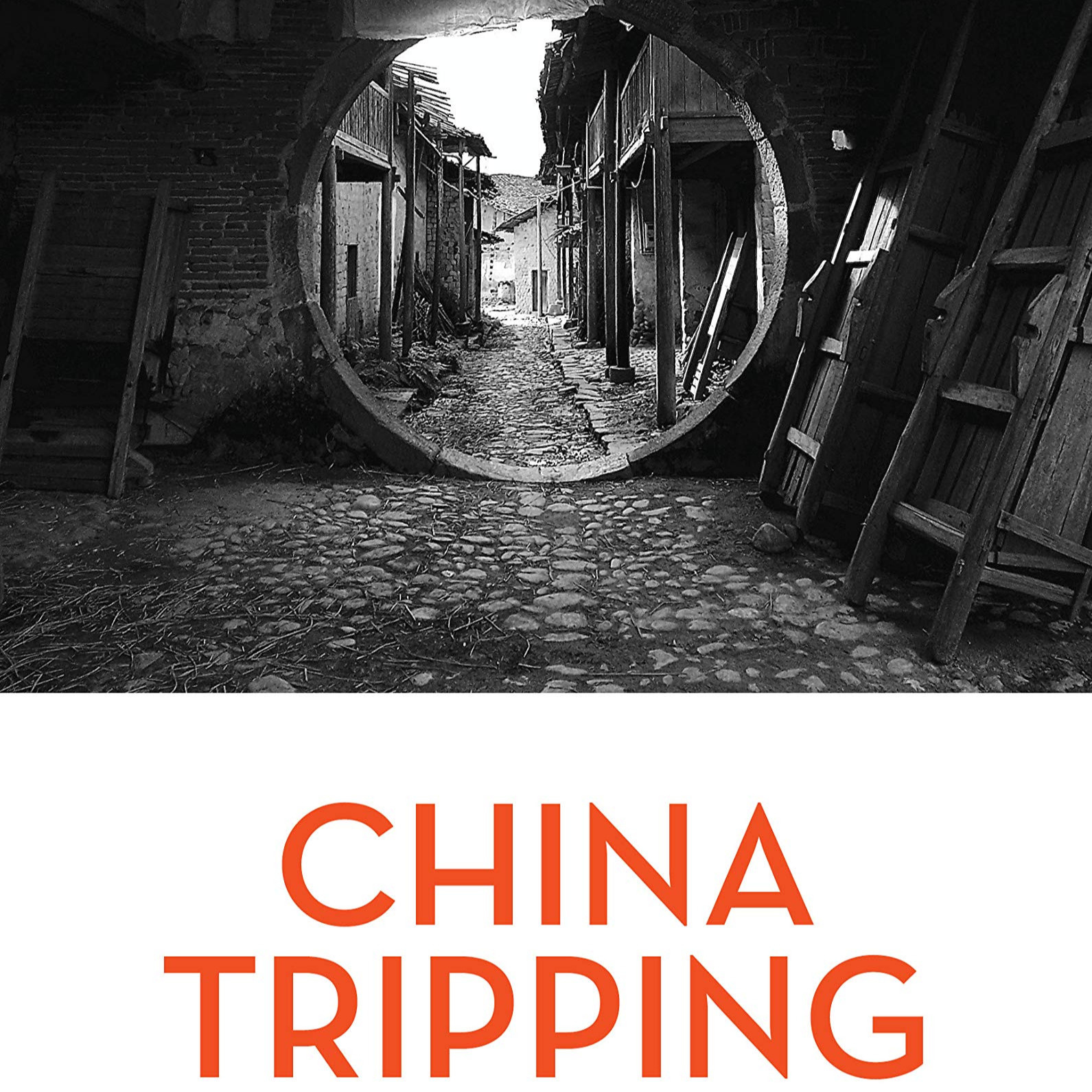 China Tripping (Part 2) - Paul Pickowicz, Perry Link, Jeremy Murray