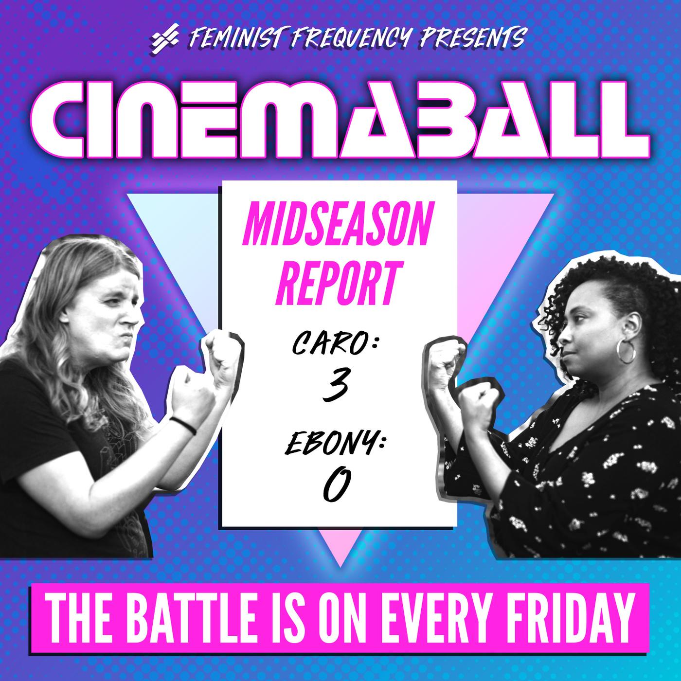 Cinemaball 08.5:  Midseason Report