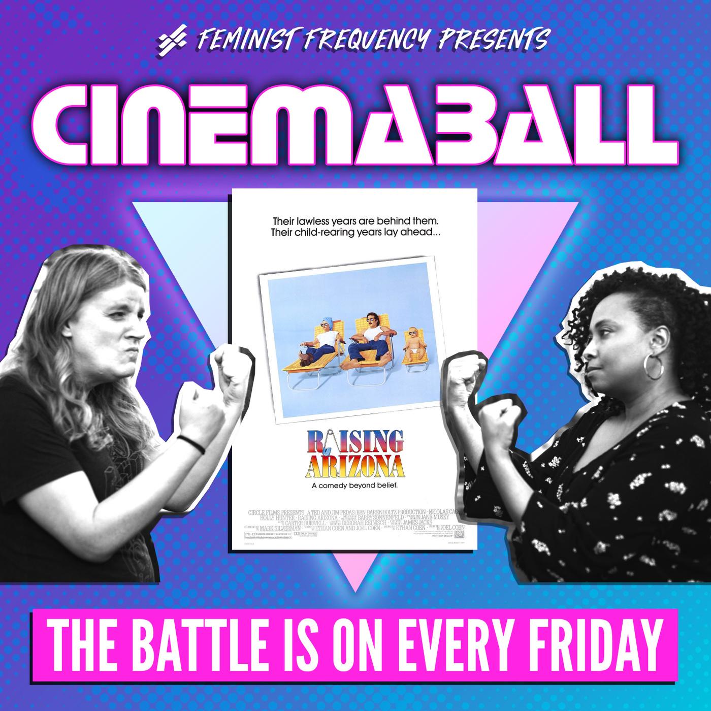 Cinemaball 12:  Raising Arizona (1987)