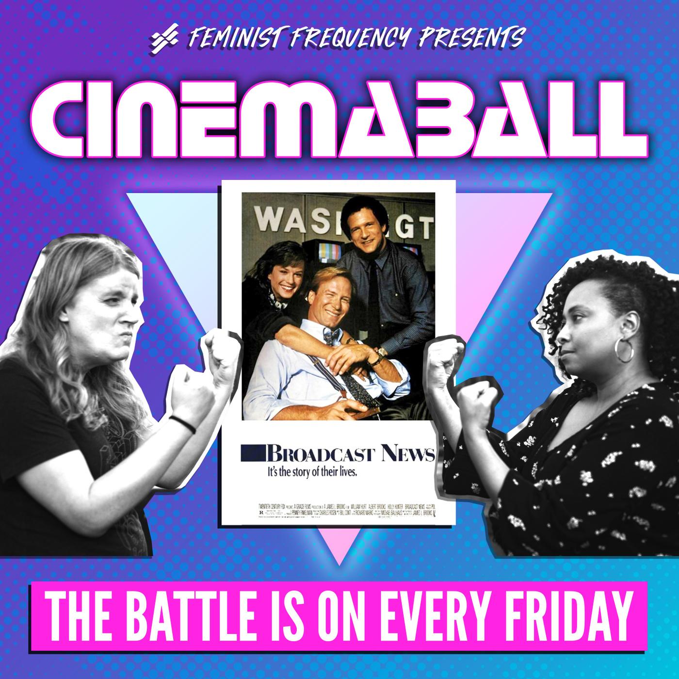 Cinemaball 13: Broadcast News (1987)