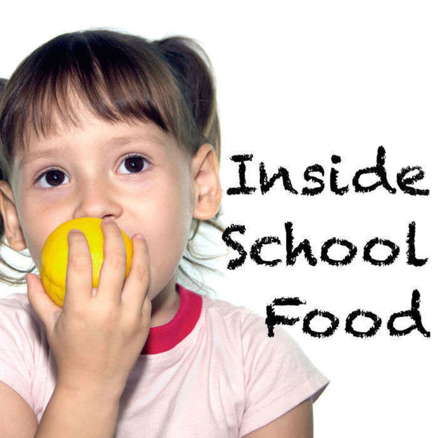 Episode 56: Better School Food: Borrowed, Hacked, and Shared