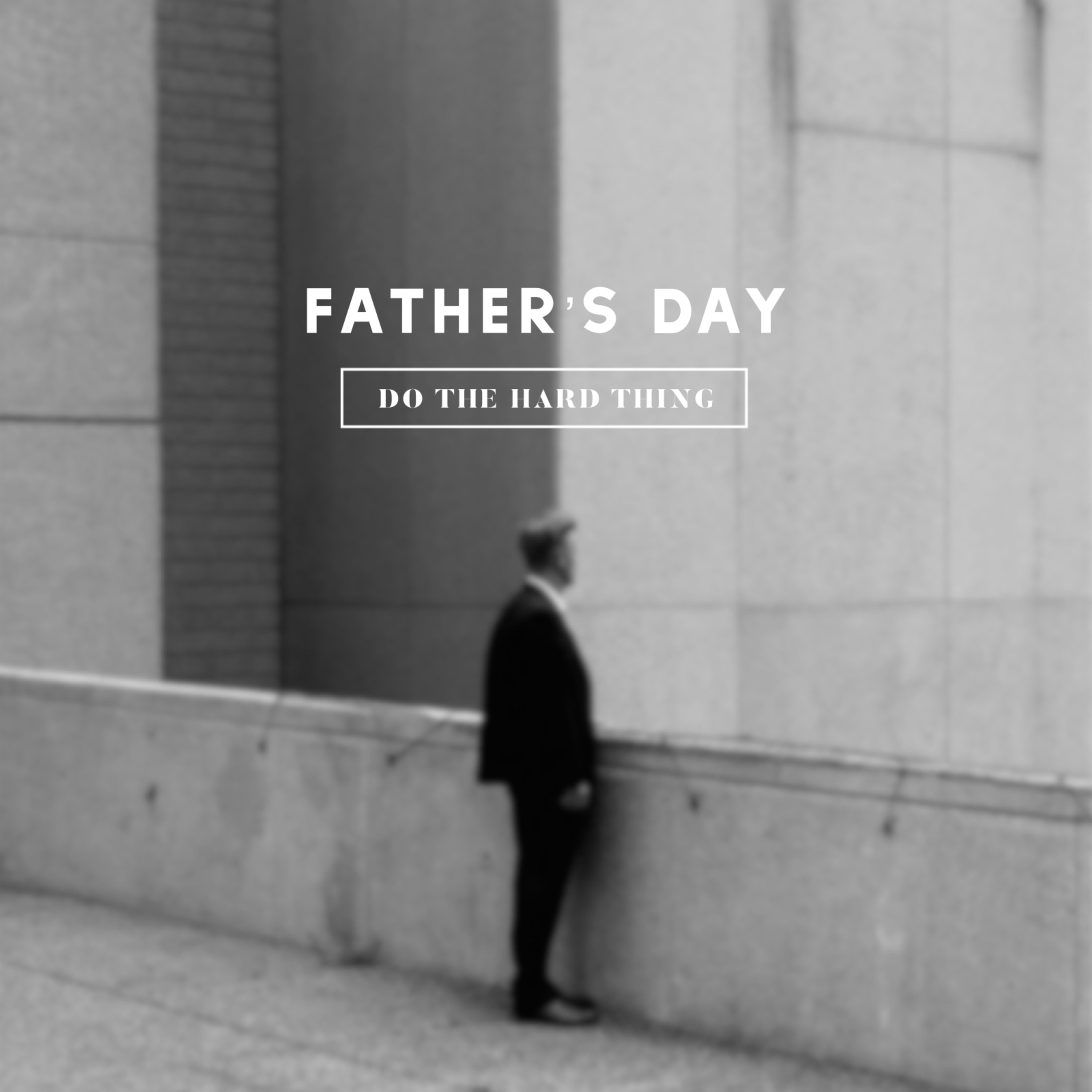 Father's Day | Sunday - June 17, 2018