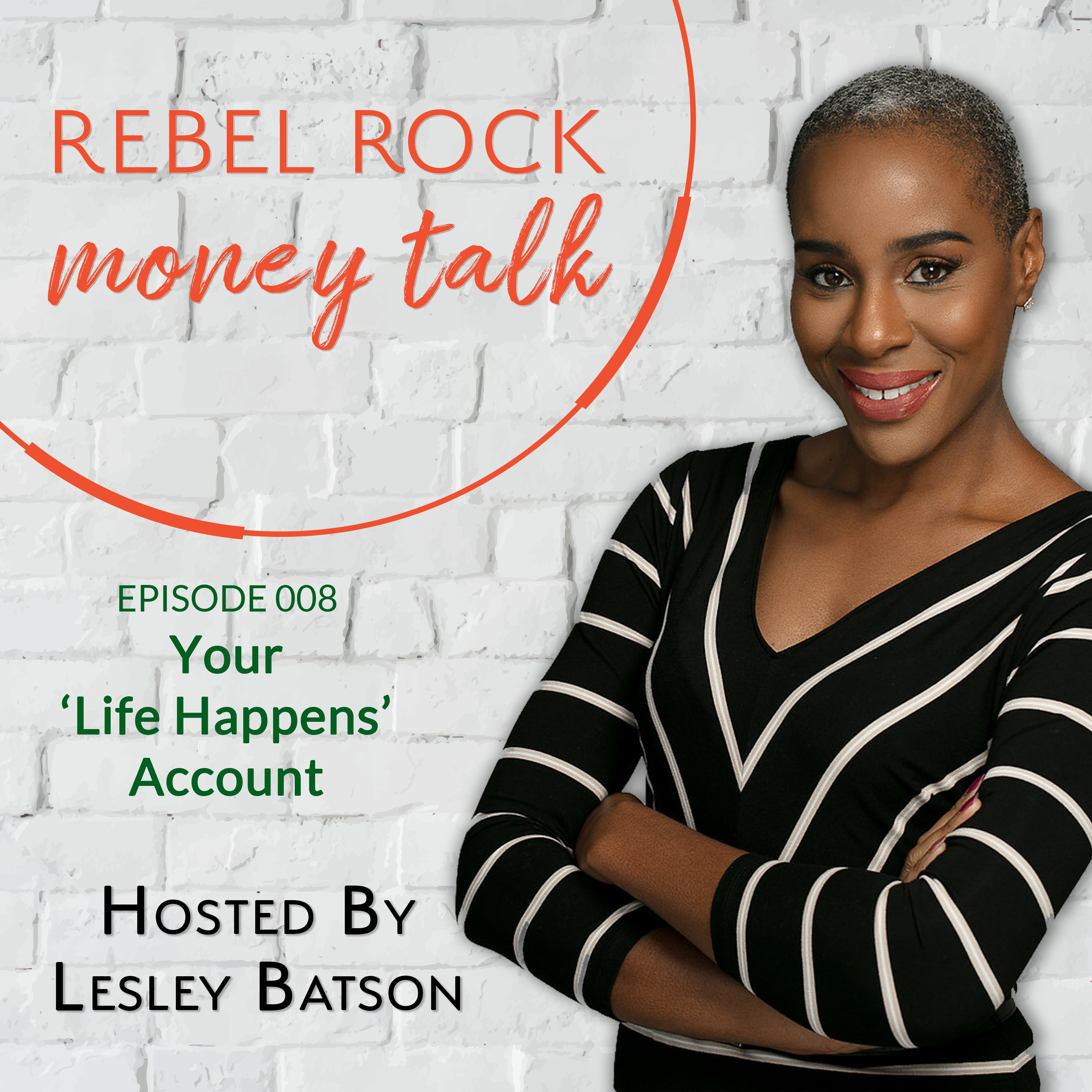 #008 - Your Life Happens Account