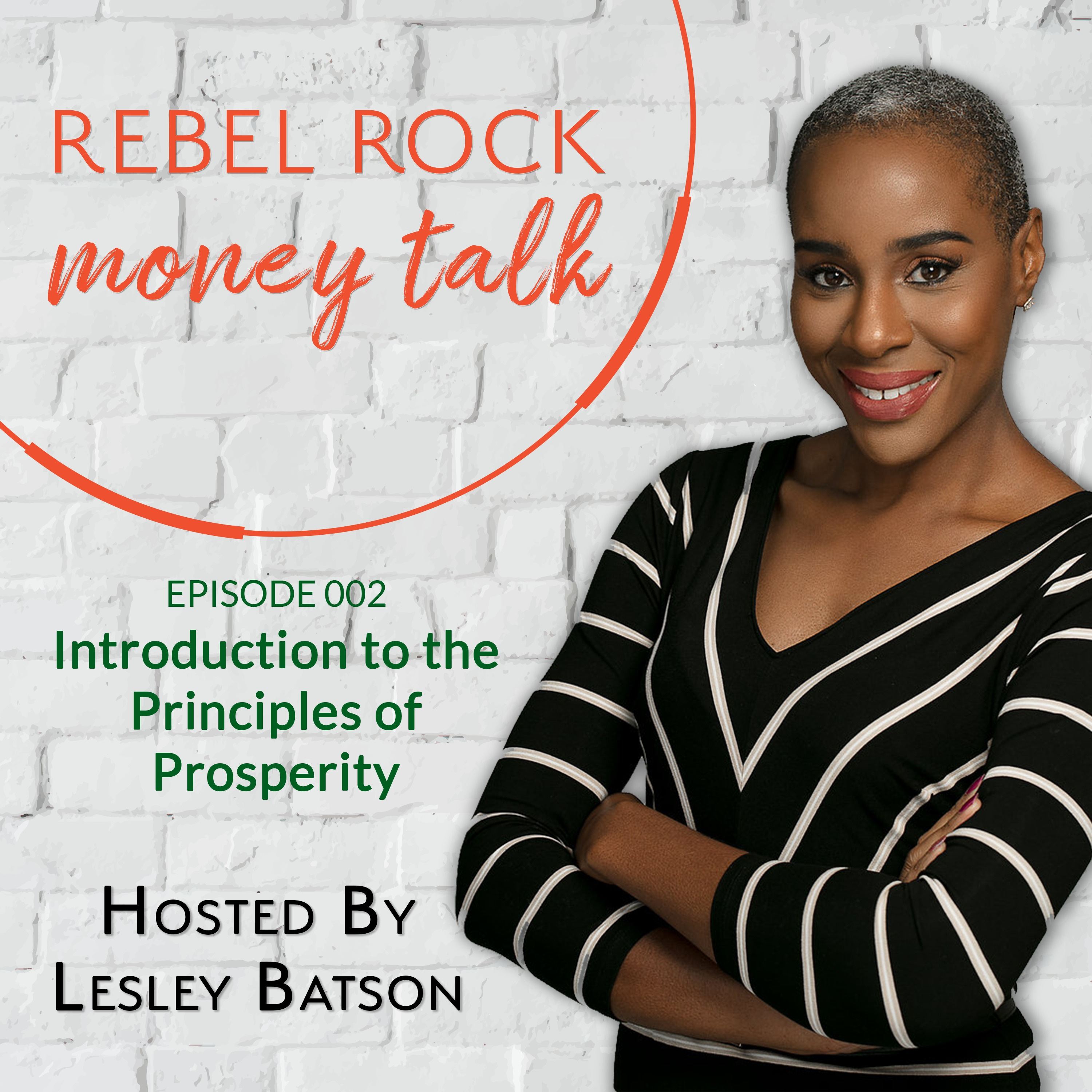 #002 - Introduction to the Principles of Prosperity