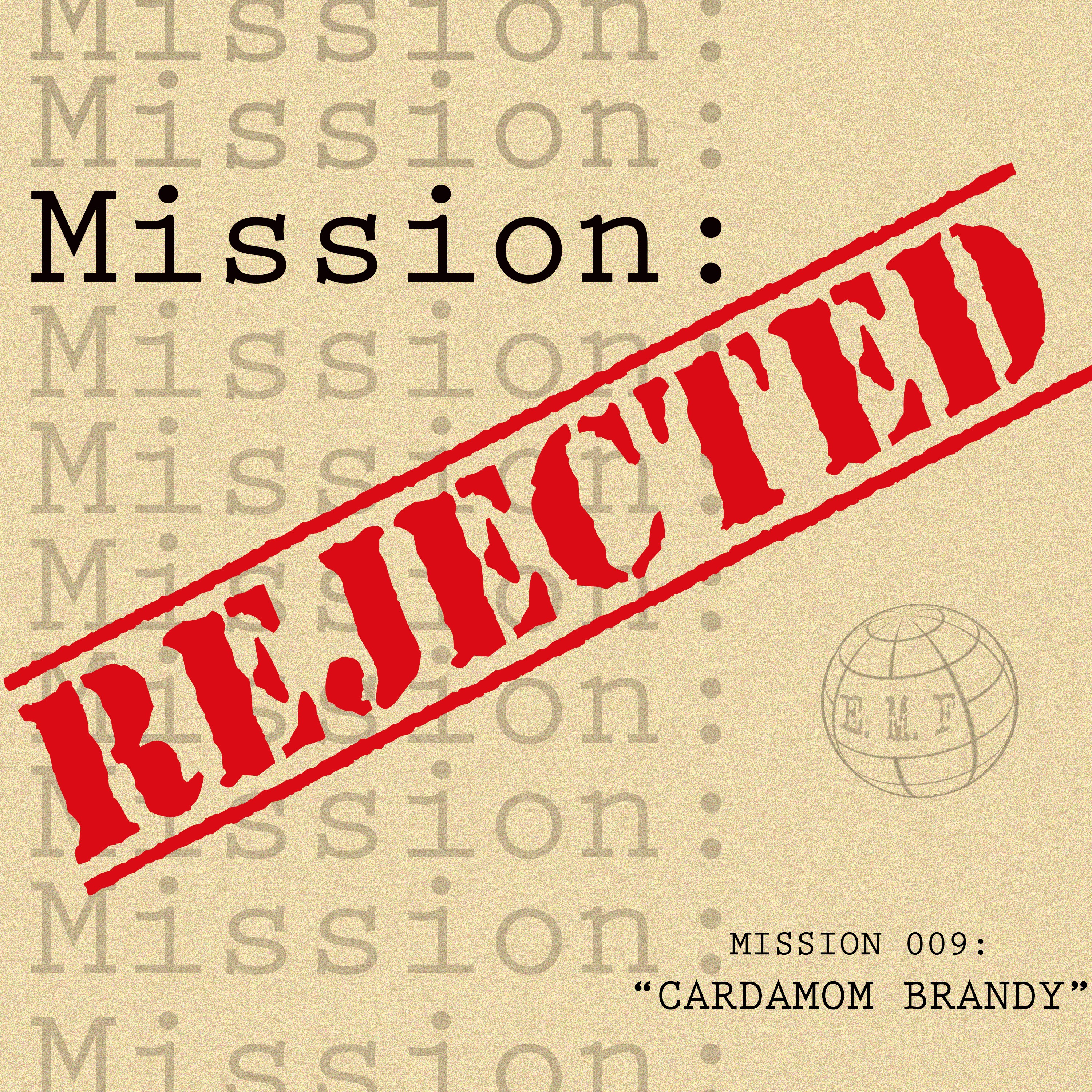 """""""Mission Rejected"""" Podcast"""