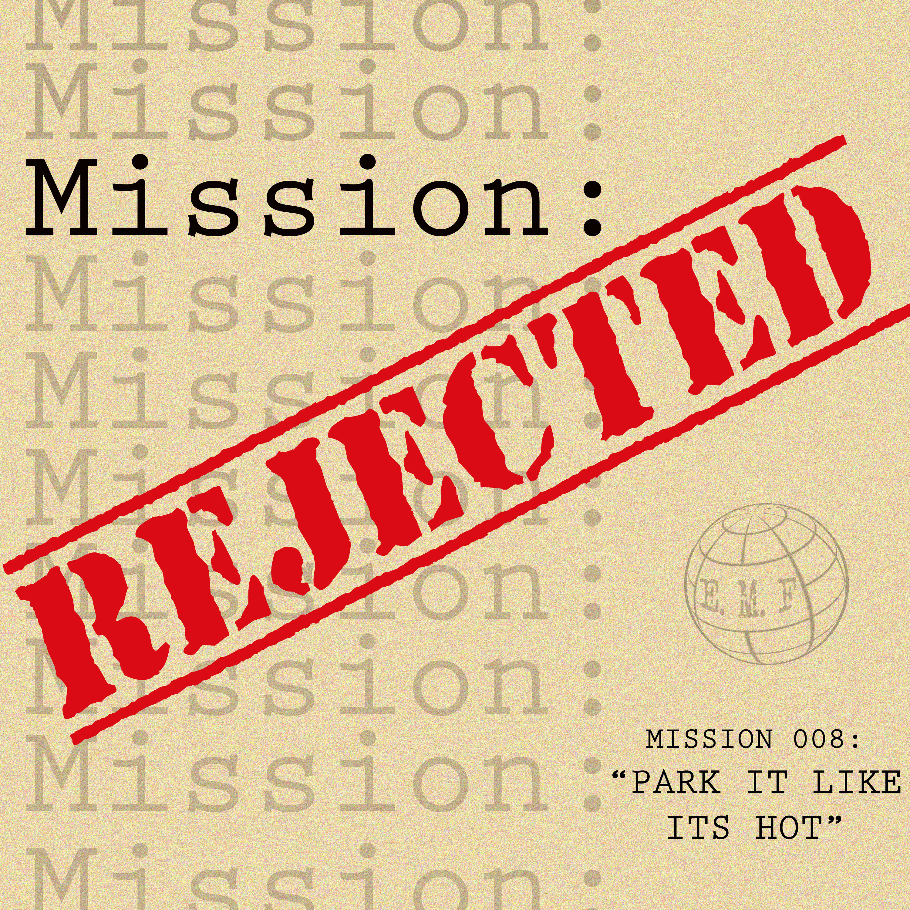 """Mission Rejected"" Podcast"