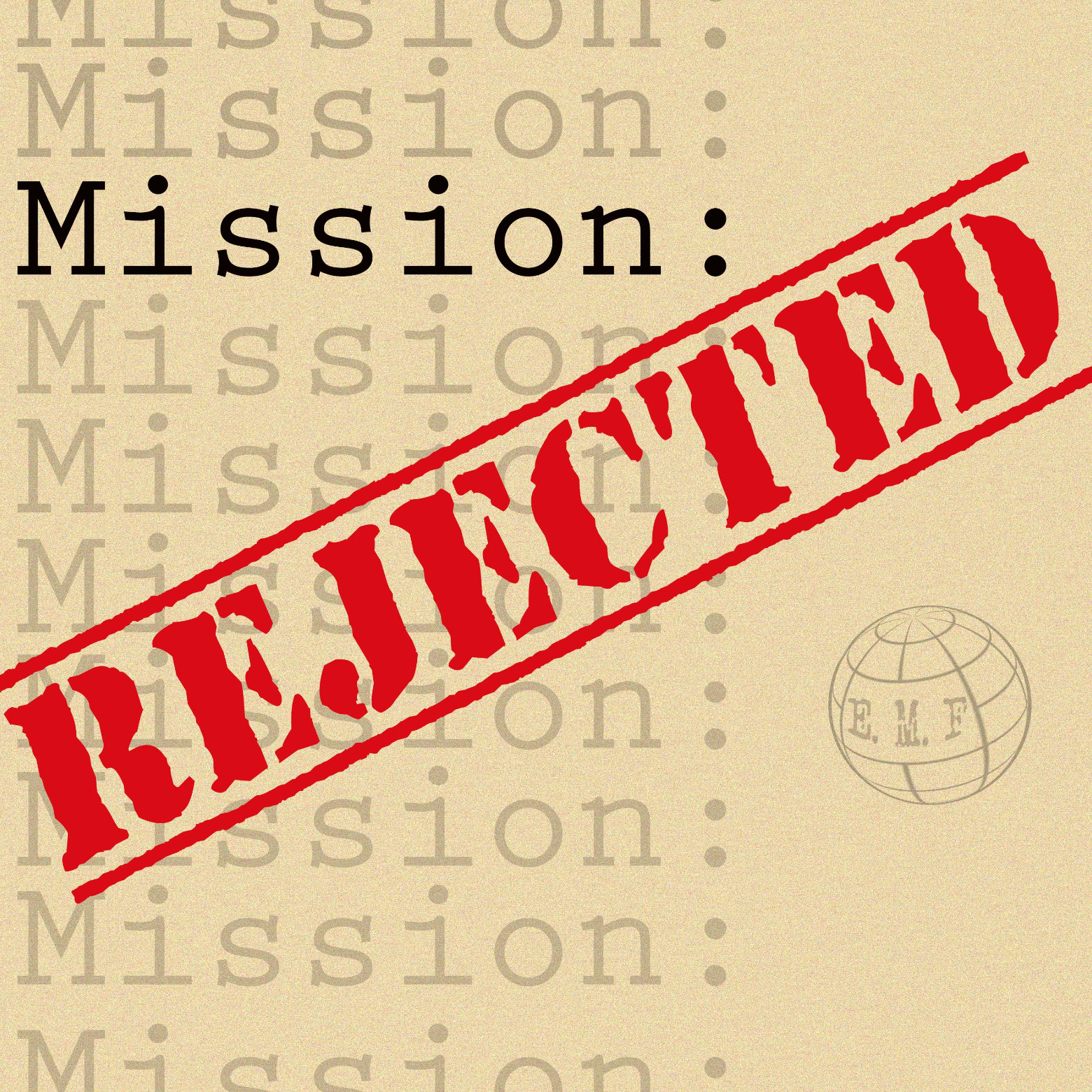 Mission Rejected Podcast