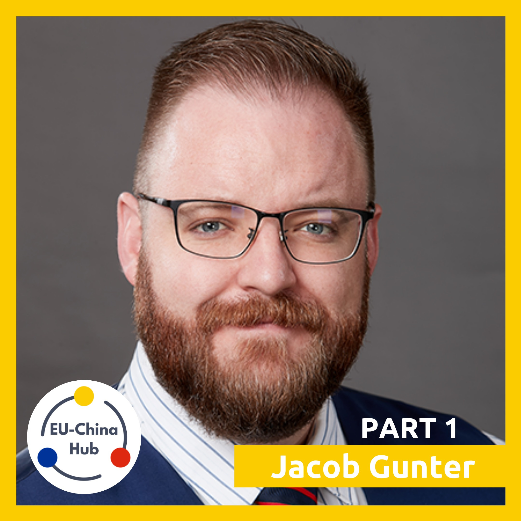 JACOB GUNTER: Is Belt and Road a Game Changer for European Companies? (Part 1)