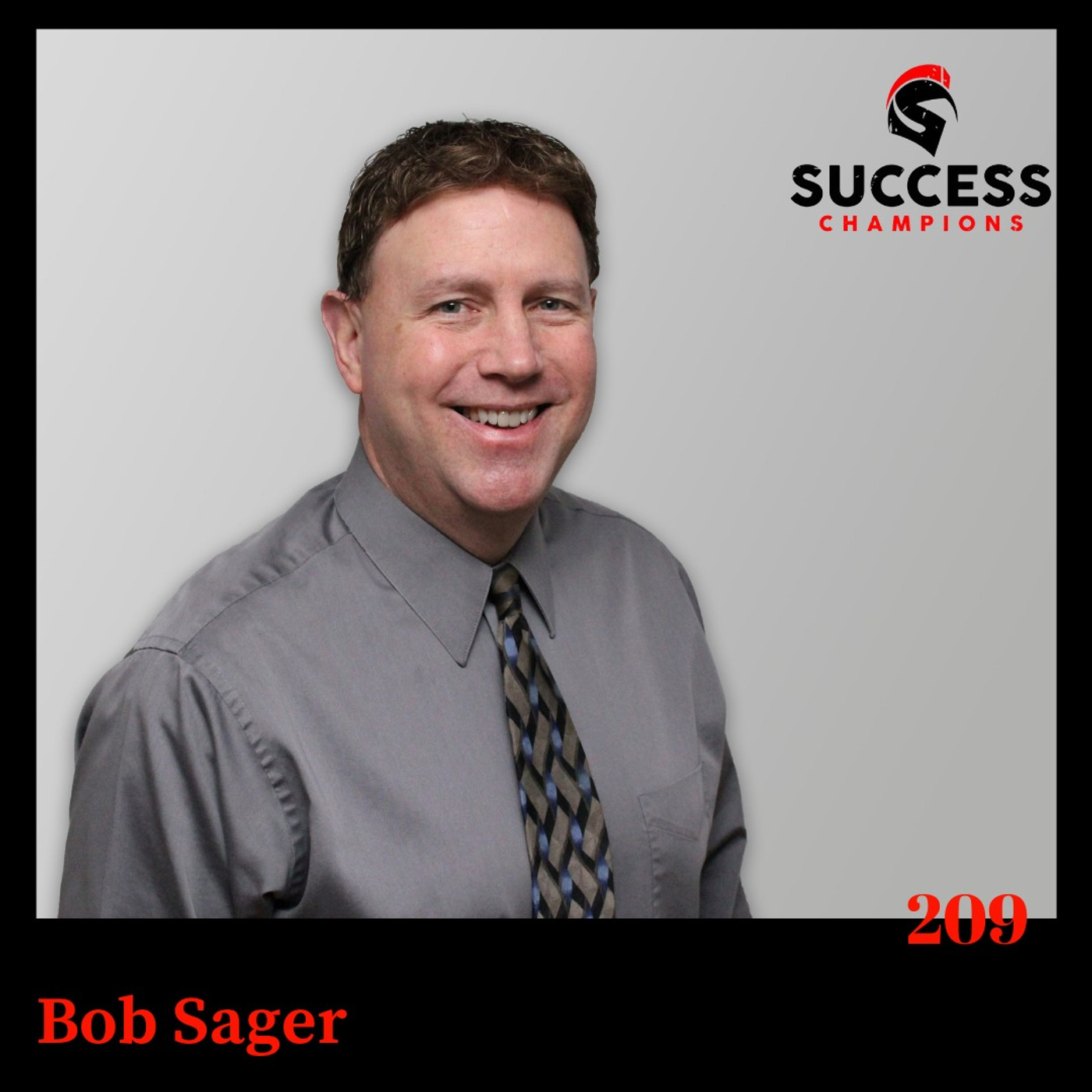 Bob Sager: Start Where You Are, Use What You Have, Do What You Can