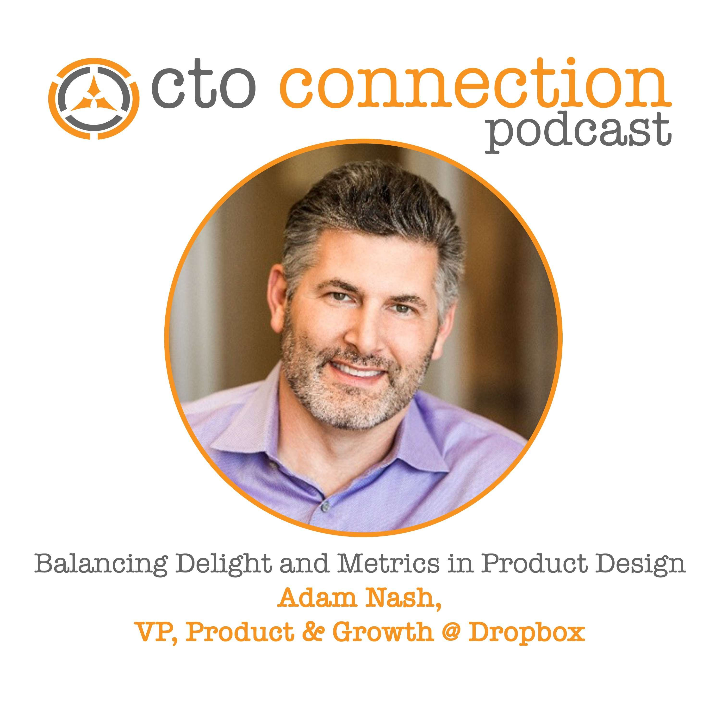 Balancing Delight and Metrics in Product Design with Adam Nash