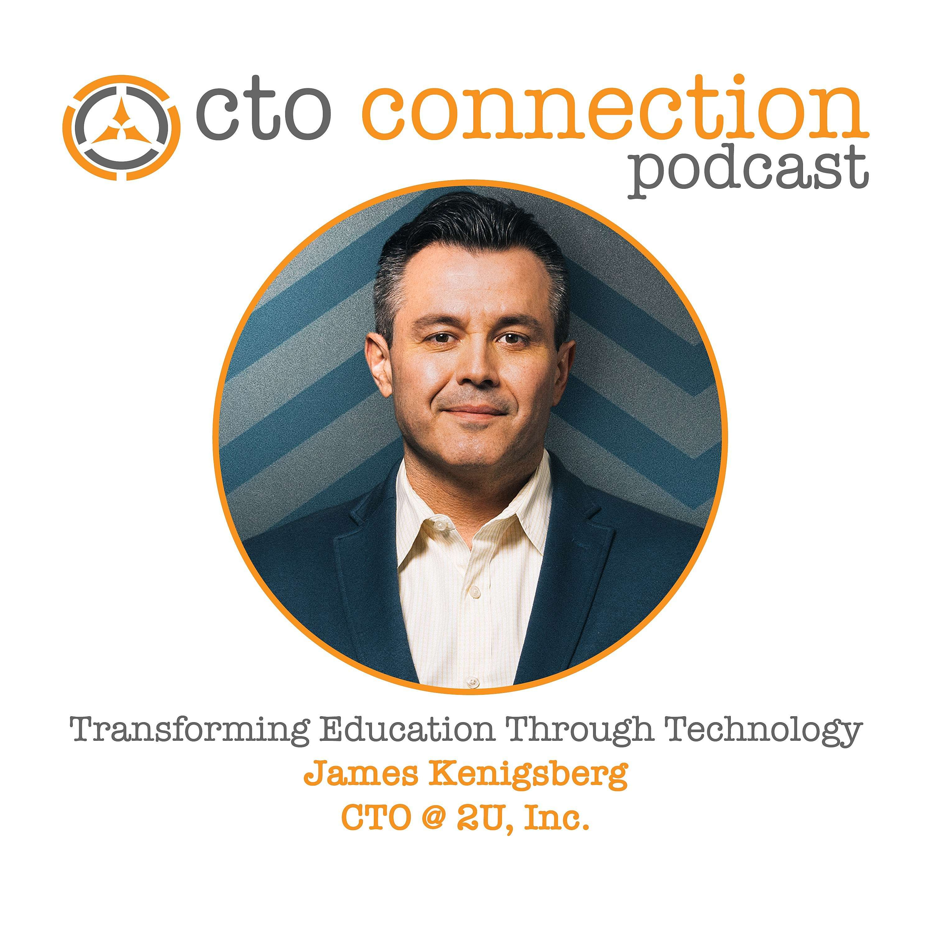 Transforming Education Through Technology with James Kenigsberg