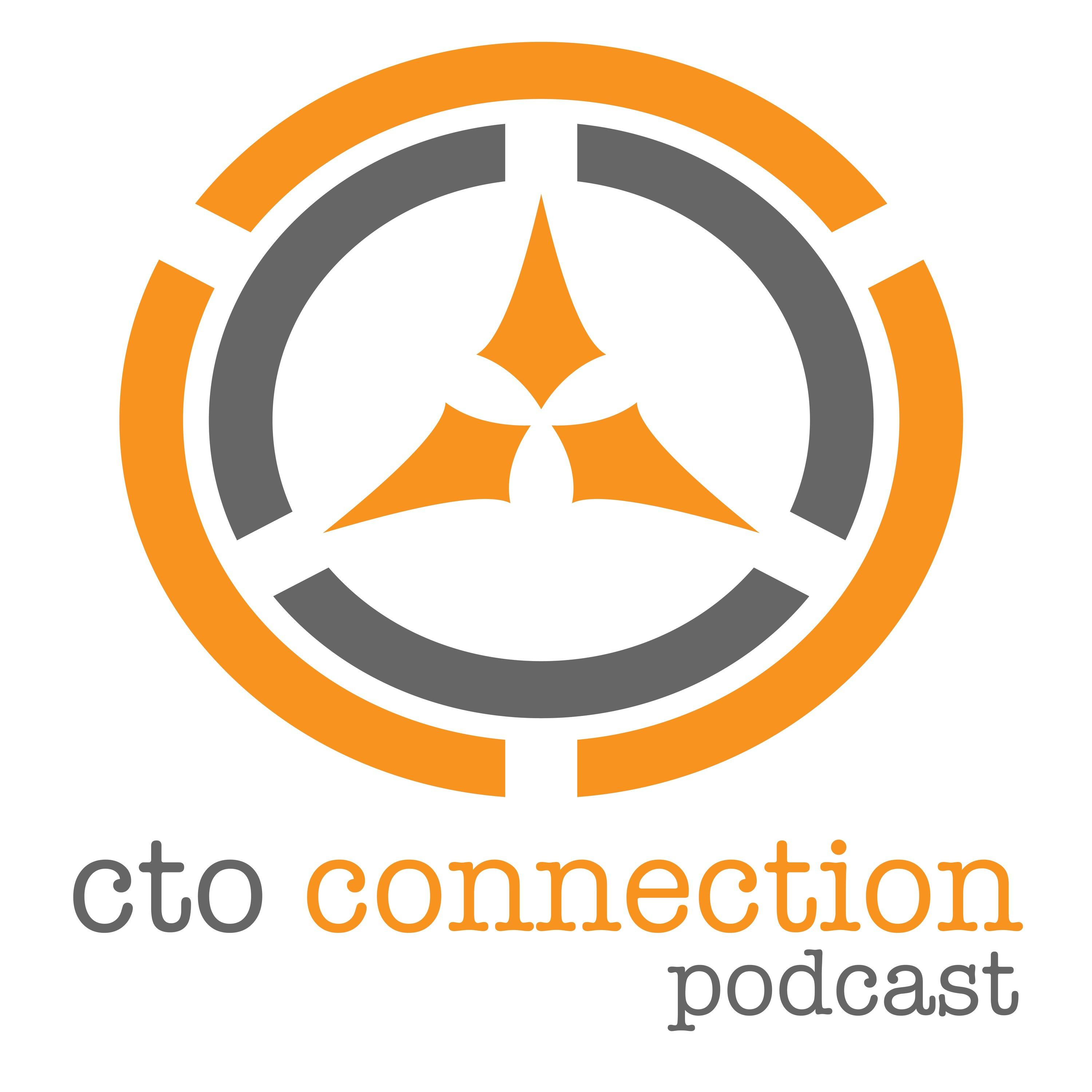 Welcome to the CTO Connection Podcast!