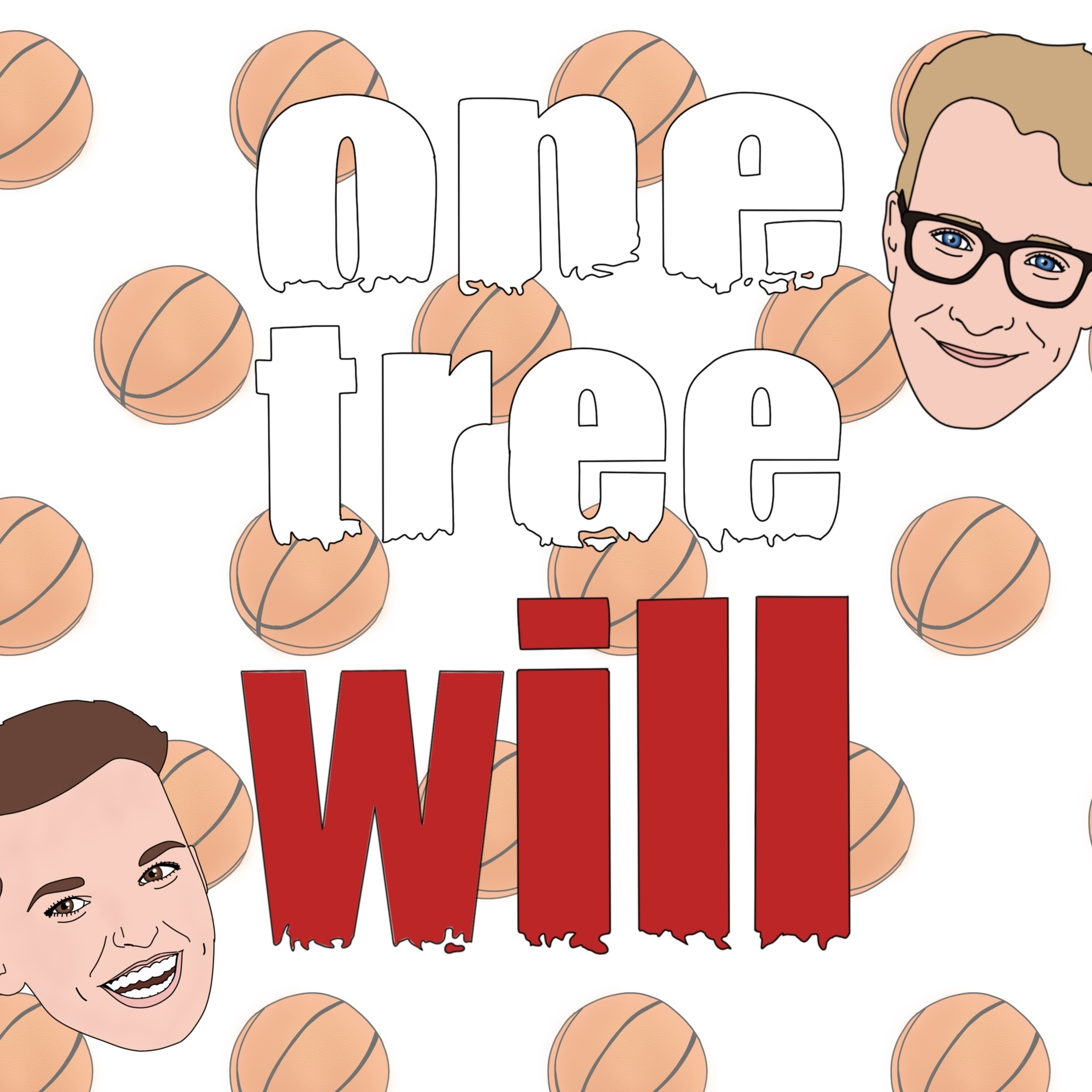 One Tree Will - (A One Tree Hill Podcast)
