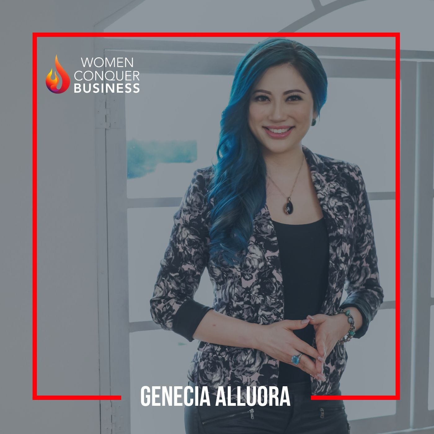 Why Empowered Women Empower Others with Genecia Alluora