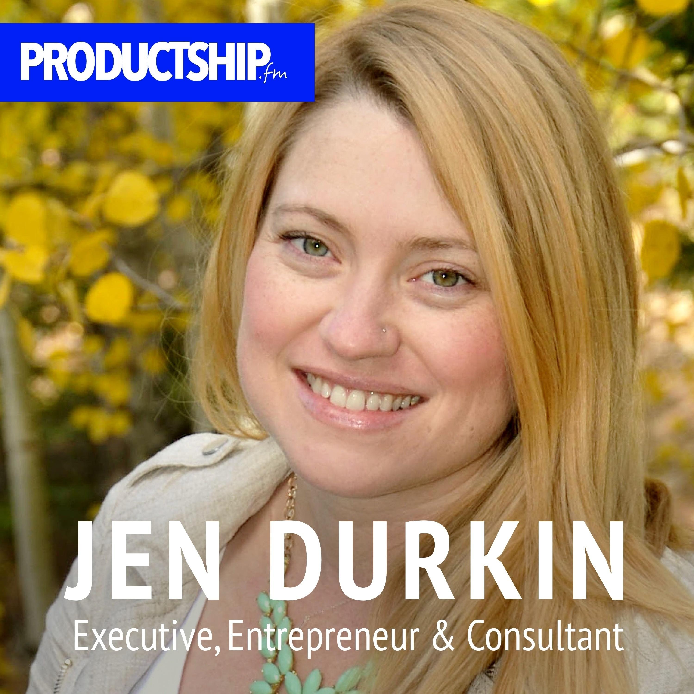Ep 12: Jen Durkin on Being a Business Jen-eralist