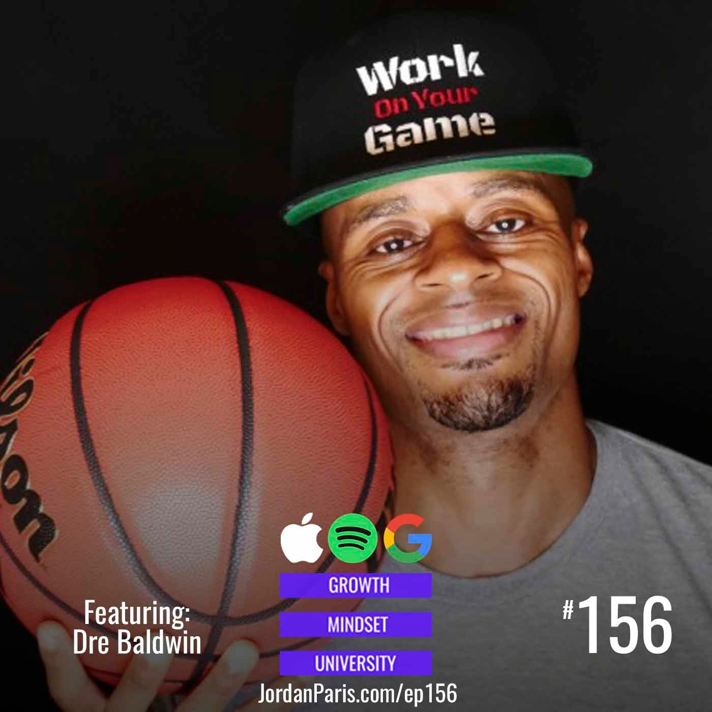Dre Baldwin: Work On Your Game