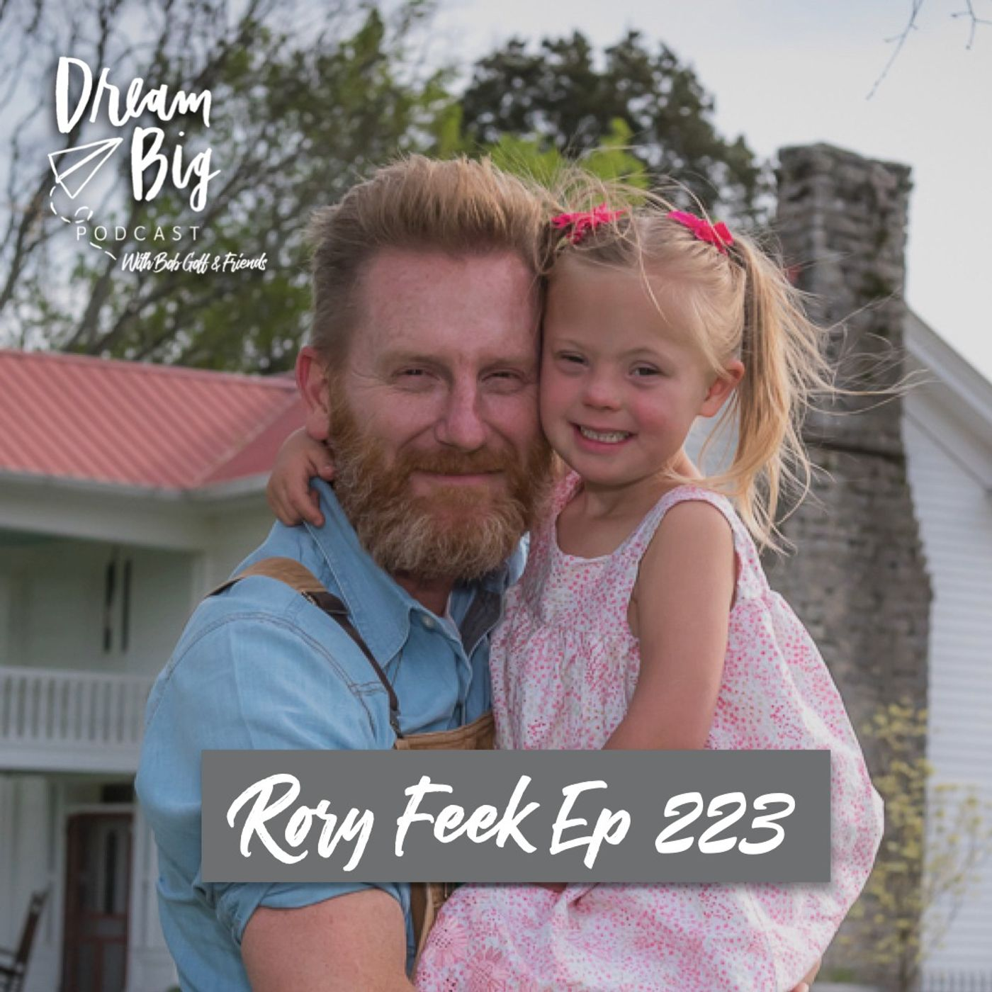 Rory Feek - The Joy of Helping Others Find Their Ambitions