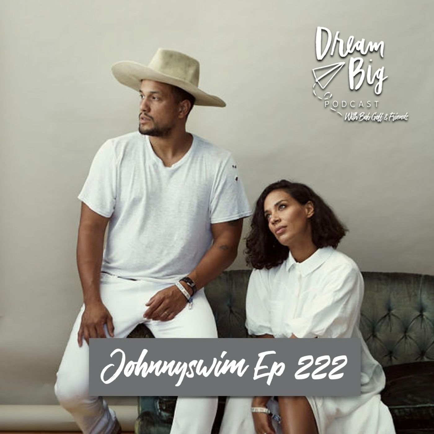 Johnnyswim - Dreaming Big for Family and Friendship