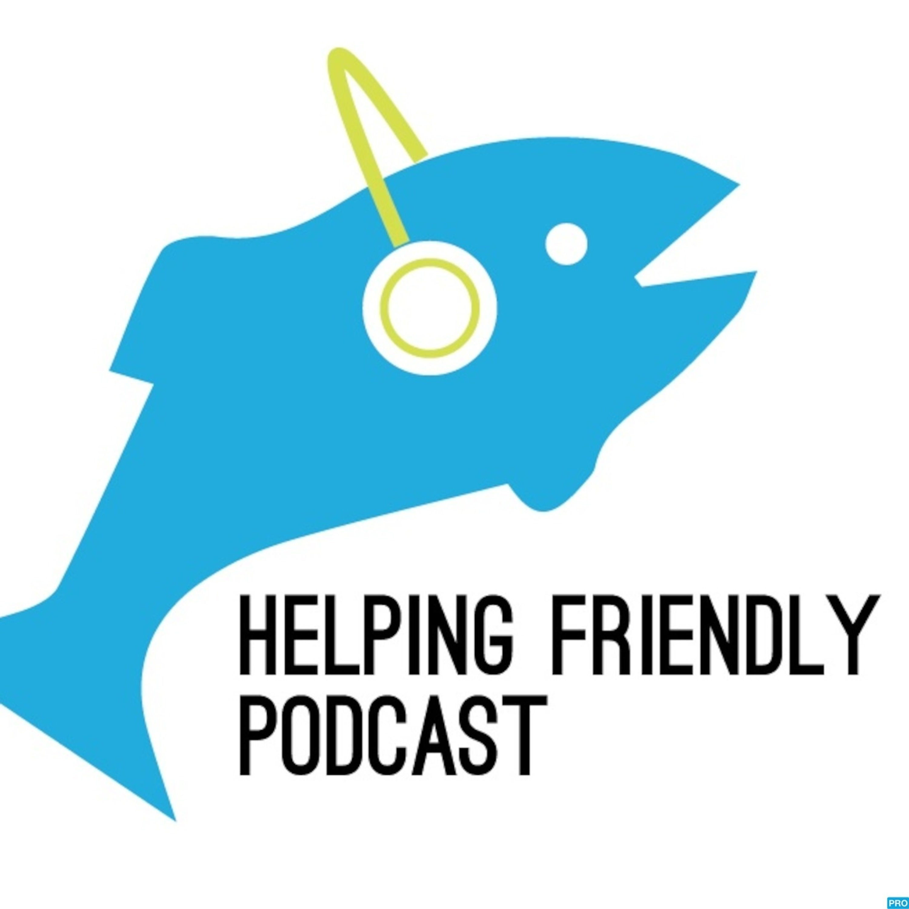 Helping Friendly Podcast