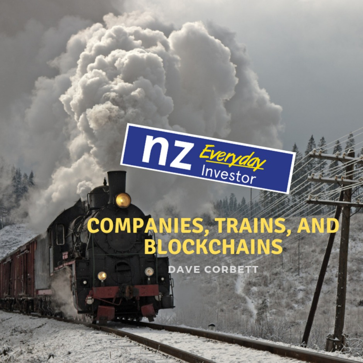 Companies, Trains and Blockchain / Dave Corbett