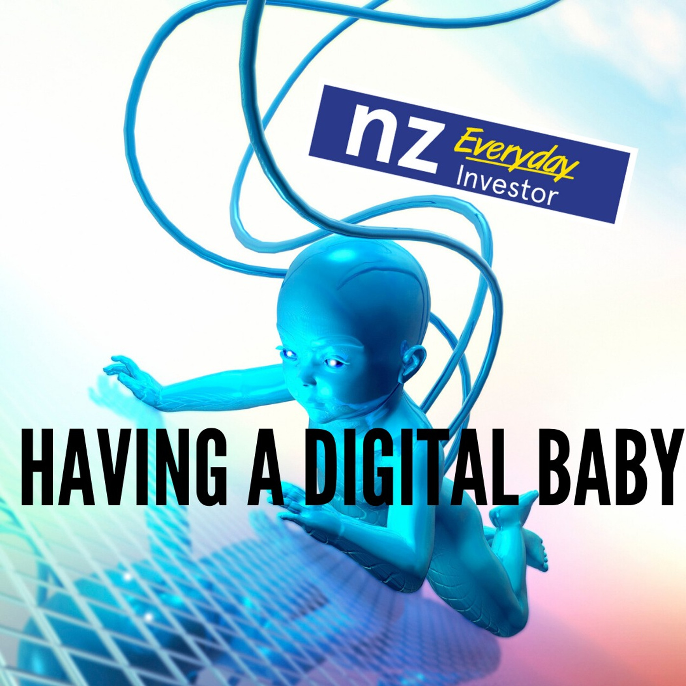 Having a Digital Baby / Tim Warren