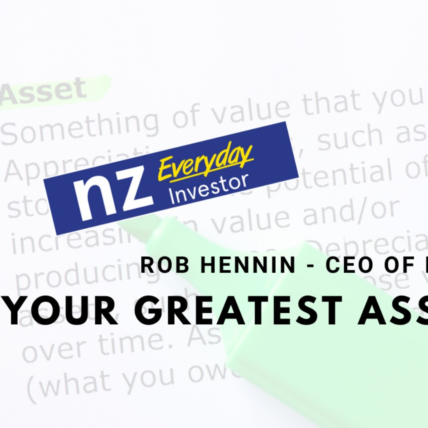 Your Greatest Asset - Your Health! / Rob Hennin