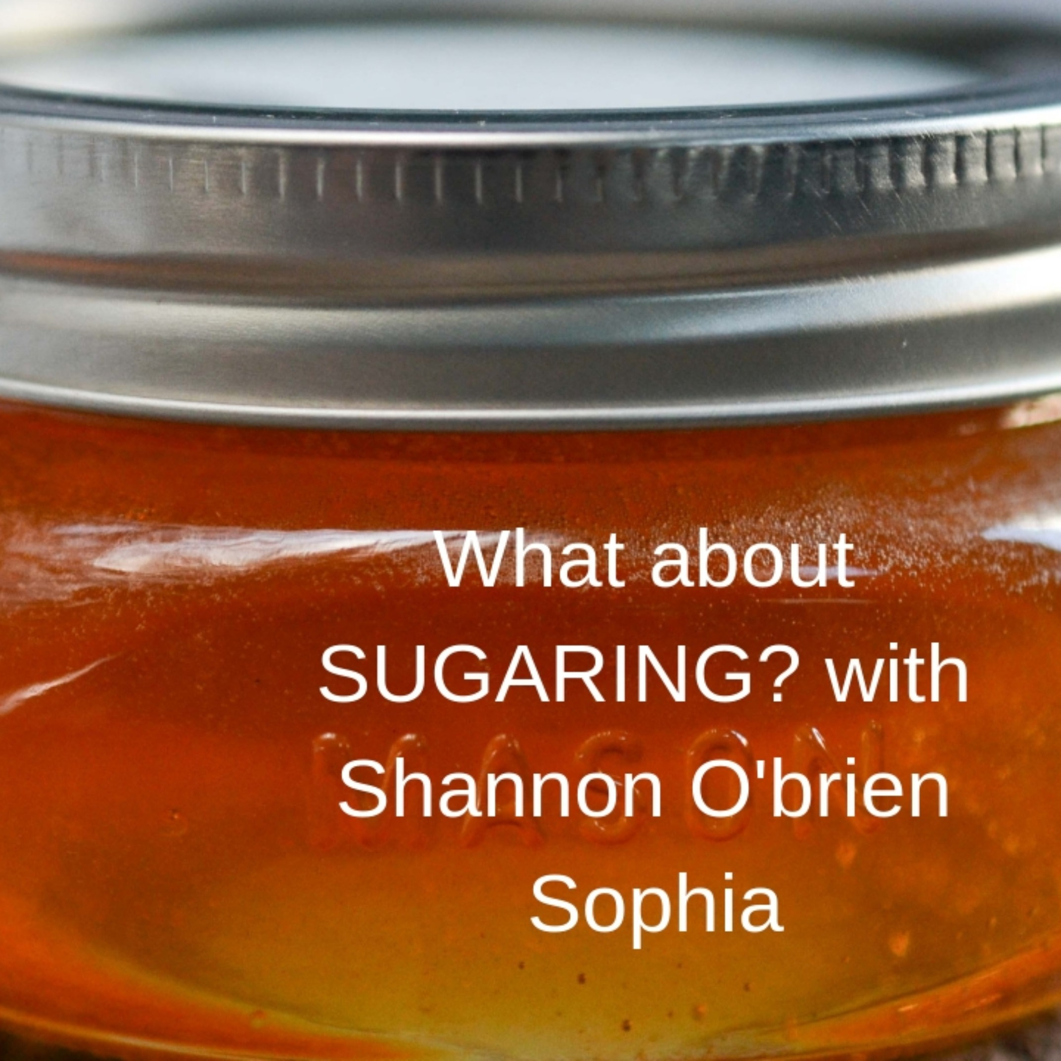 Let's talk Sugaring with Shannon O'Brien Sophia of SugarU
