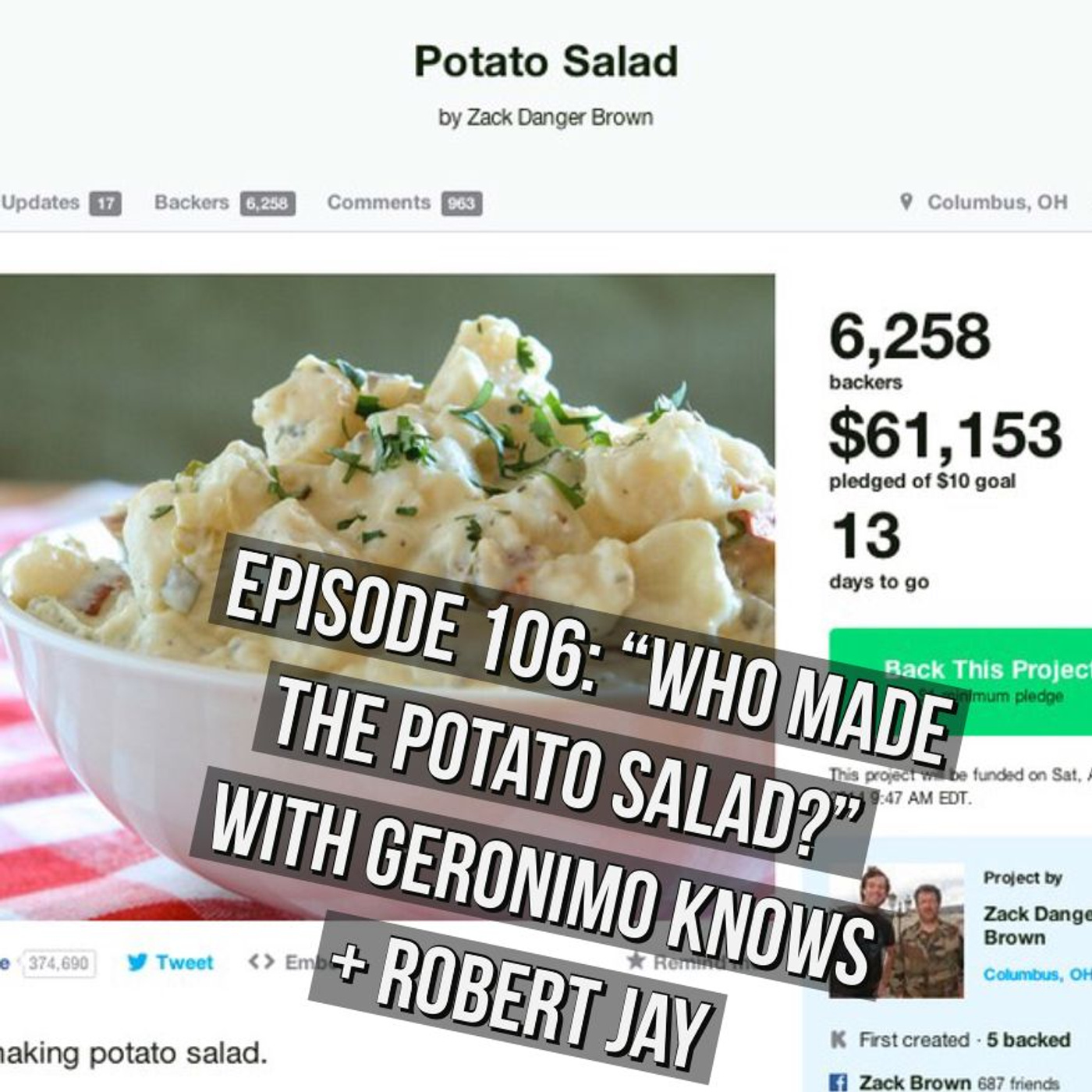 "Episode 106 - ""Who Made The Potato Salad?"" with Geronimo Knows + Robert Jay"