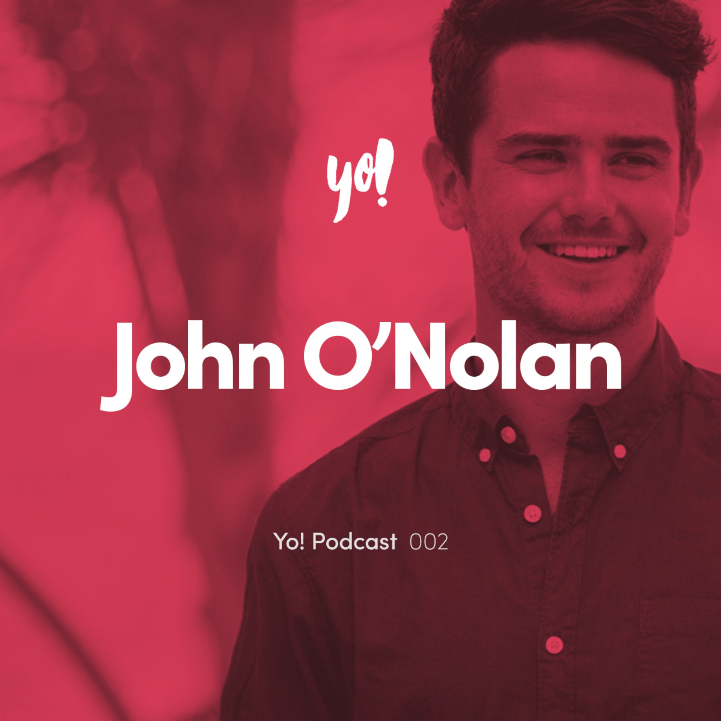 #002 - John O'Nolan - Founder of Ghost