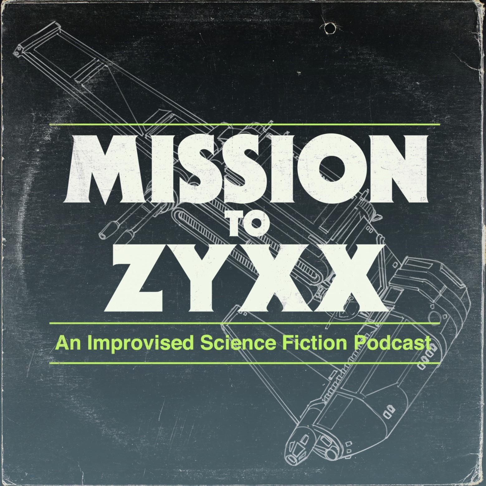 Mission To Zyxx Podcast